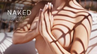 True Naked Yoga – Return to the natural and unrestrained practice of nude yoga.